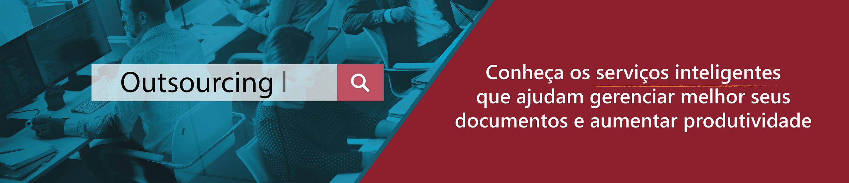 Outsourcing - Conheça os serviços inteligentes que ajudam sua empresa a economizar em cada página
